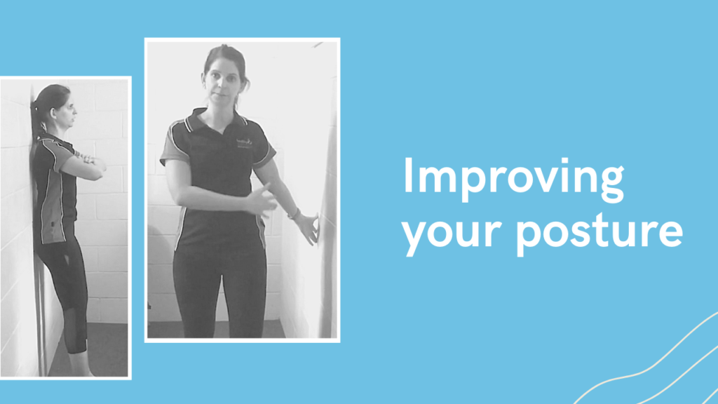 Improving your posture – part two