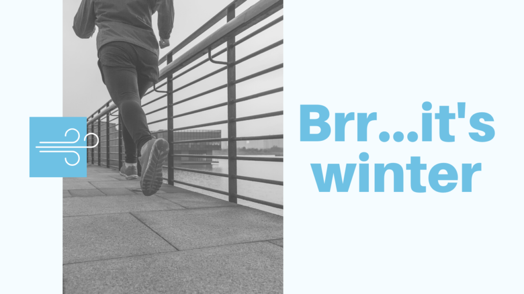 'Brr…it's winter: how to maintain your motivation to exercise during the cool season